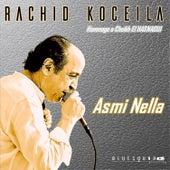 Asmi Nella von Rachid Koceila