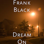 Dream On by Frank Black