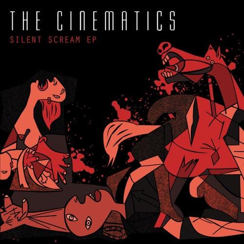 Silent Scream by The Cinematics