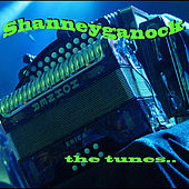 The Tunes von Shanneyganock