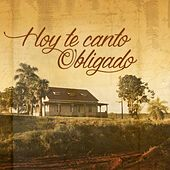 Hoy Te Canto, Obligado de Various Artists