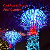 Cool Jazz & Drama by Paul Quinton