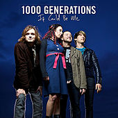It Could Be Me by 1000 generations