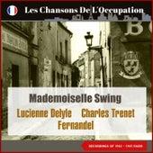 Mademoiselle swing (Les Chansons De L'Occupation - Paris 1942 - 1943) by Fernandel