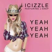 Yeah Yeah Yeah (feat. J-Shep) by iCizzle