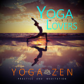 Yoga Zen - Practice And Meditation by Calming Sounds Yoga Music