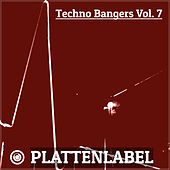Techno Bangers Vol. 7 von Various Artists