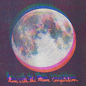 Run with the Moon Compilation by Various Artists