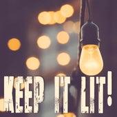 Keep It Lit! de Kph