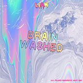 Brain Washed by Lian