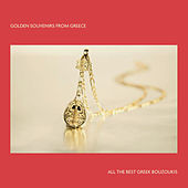 Golden Souvenirs from Greece: All the Best Greek Bouzoukis by Various Artists