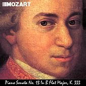 Piano Sonata No. 13 In B Flat Major, K. 333. Great for Baby's Brain, Mozart Effect, Stress Reduction and Pure Enjoyment. - Single de Wolfgang Amadeus Mozart