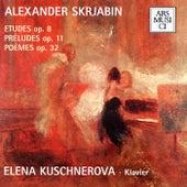 Scriabin: Piano Works von Elena Kuschnerova