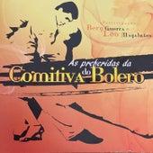As Preferidas Da Comitiva Do Bolero de Various Artists