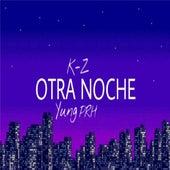 Otra Noche de KZ