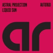 Liquid Sun von Astral Projection