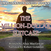The Million-Dollar Suitcase de Imagination Audio Books