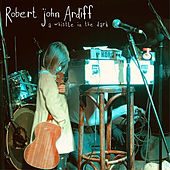 A Whistle in the Dark by Robert John Ardiff