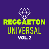 Reggaeton Universal Vol. 2 de Various Artists