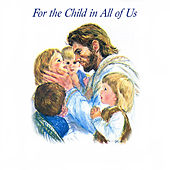 For the Child in All of Us de Various Artists
