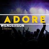 Adore de Wenderson Vitória