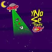 Y  No Se by Calavera