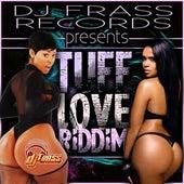 Tuff Love Riddim by Various Artists