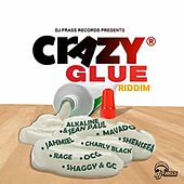 Crazy Glue Riddim de Various Artists