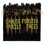 Family Trees by Carlos Forster