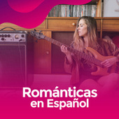 Romaticas en español de Various Artists