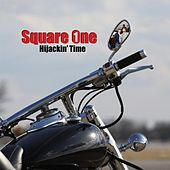 Hijackin' Time by Square One