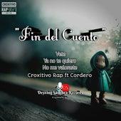 Fin del Cuento by Croxitivo Rap