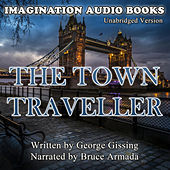 The Town Traveller de Imagination Audio Books
