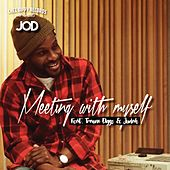 Meeting With Myself by J.O.D.