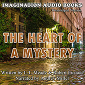 The Heart Of A Mystery de Imagination Audio Books