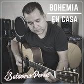 Bohemia en Casa de Baldemar Perea
