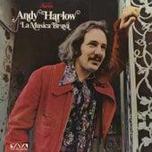 La Música Brava de Andy Harlow