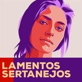 Lamentos Sertanejos de Various Artists
