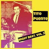 Night Beat, Vol. 3 von Tito Puente