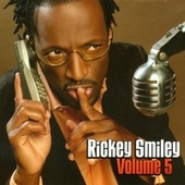 Volume 5 by Rickey Smiley