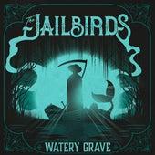 Watery Grave de The Jailbirds