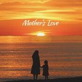 Mother's Love by Maricris Garcia, JAYA, Hannah Precillas, Jillian Ward, Mikee Misalucha, Derrick Monasterio, James Wright