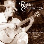 Para Mais uma Canção de Rodrigo Cavalheiro- Cava