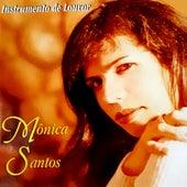 Instrumento de Louvor by Mônica Santtus