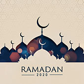 Ramadan 2020: Soothing Arabic Music for Spiritual Awakening, Clear Your Soul & Holy Month de Spiritual Music Collection