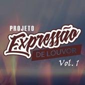 Projeto Expressão de Louvor, Vol. 1 de Projeto Expressão de Louvor