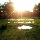 BornAgain From WaterAndSpirit (1stClass DeepHouse) de Paduraru