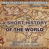 A Short History Of The World de Imagination Audio Books