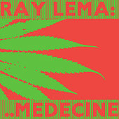 Medecine by Ray Lema