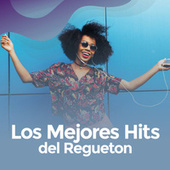 Los mejores Hits del regueton by Various Artists